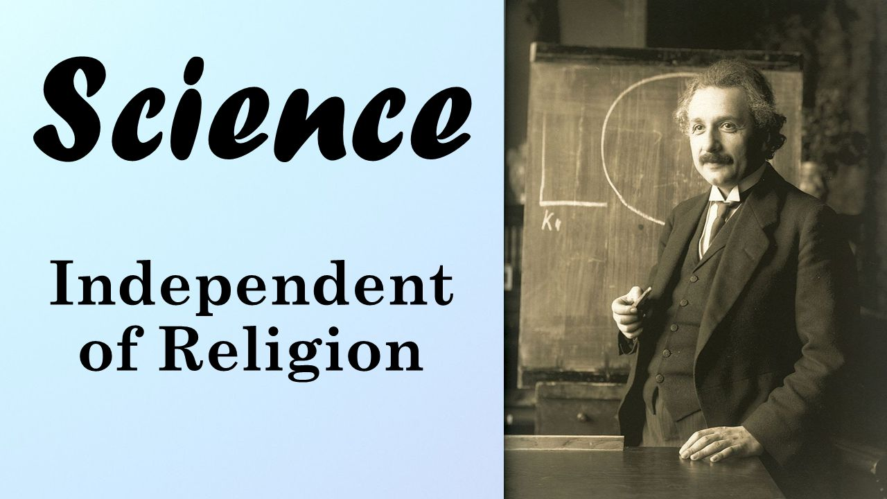 Science Independent of Religion