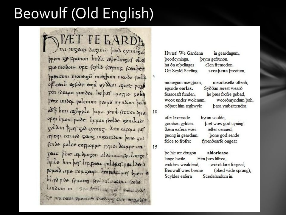 Most secular literature from the Middle Ages comes in the form of legends One of the most well known legends of the Middle Ages is Beowulf Beowulf is