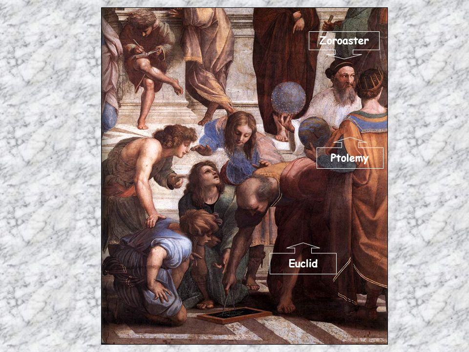 Zoroaster Ptolemy Euclid