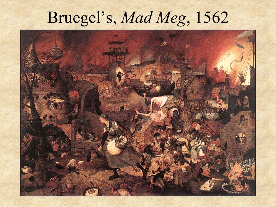 Bruegel's, Mad Meg, 1562