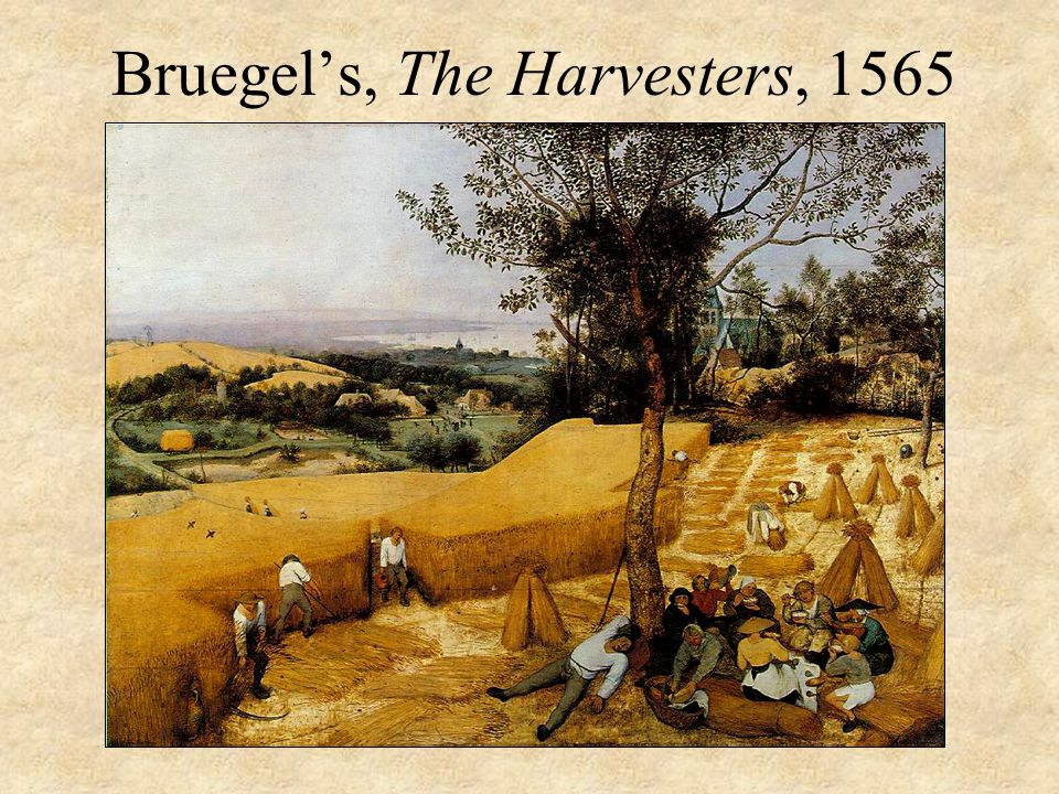 Bruegel's, The Harvesters, 1565