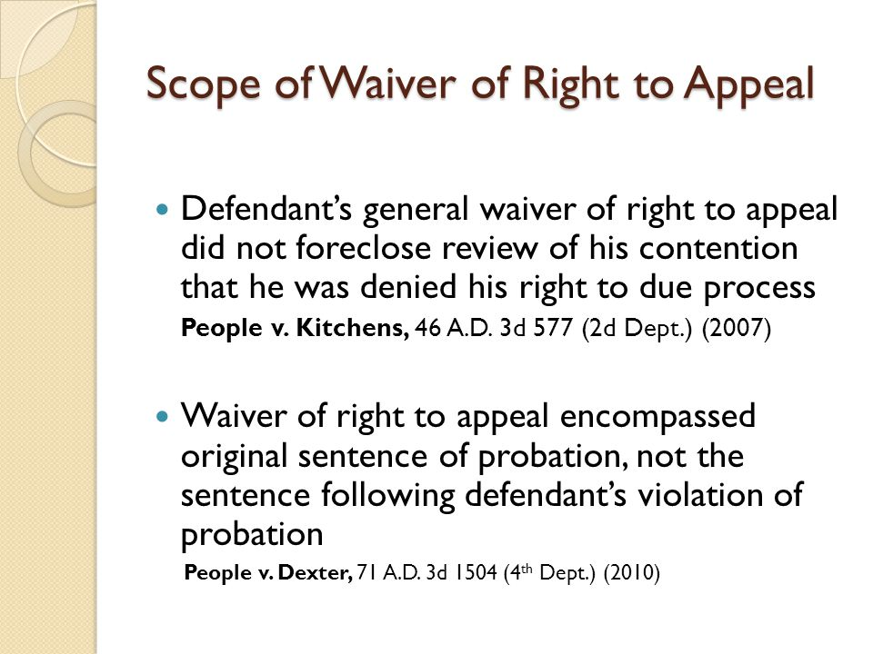 Scope of Waiver of Right to Appeal Defendant's general waiver of right to appeal did not foreclose review of his contention that he was denied his rig
