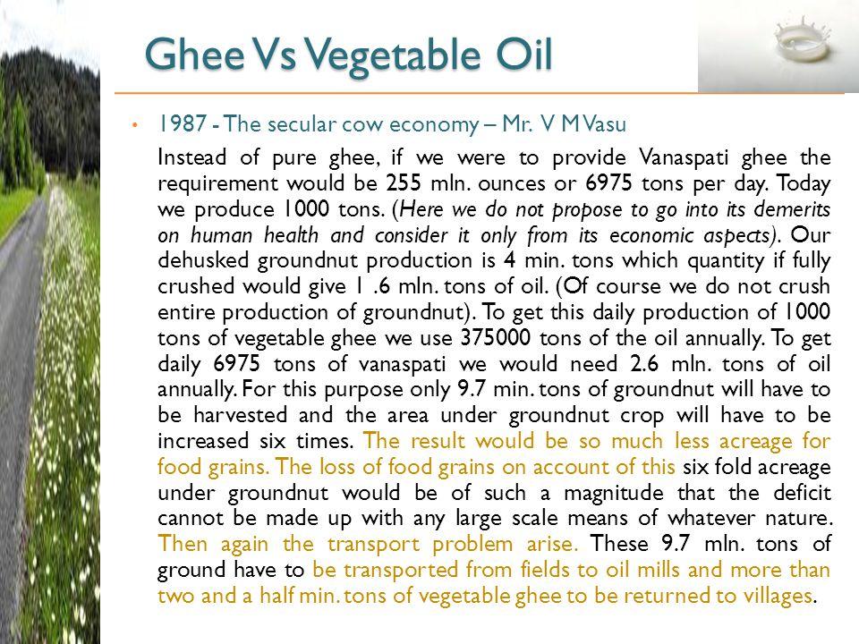 Ghee Vs Vegetable Oil 1987 - The secular cow economy – Mr.