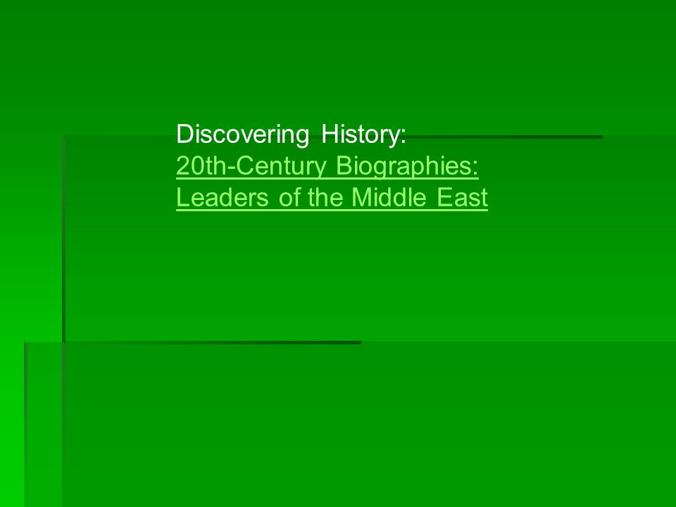 Discovering History: 20th-Century Biographies: Leaders of the Middle East