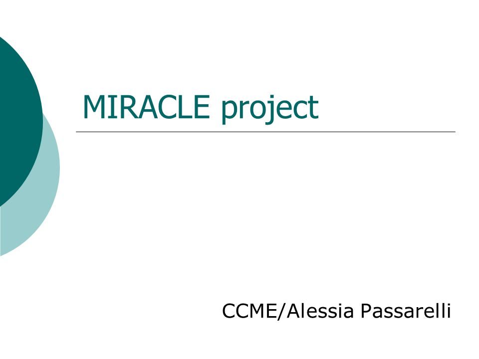 MIRACLE project CCME/Alessia Passarelli