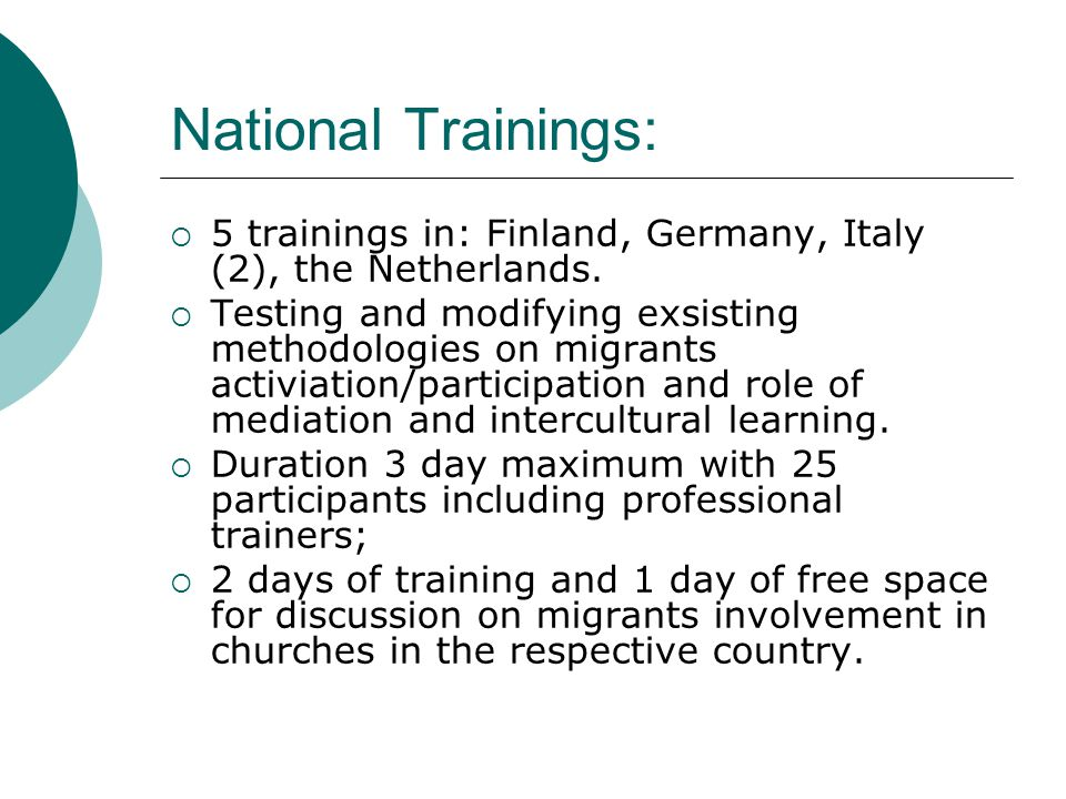 National Trainings:  5 trainings in: Finland, Germany, Italy (2), the Netherlands.