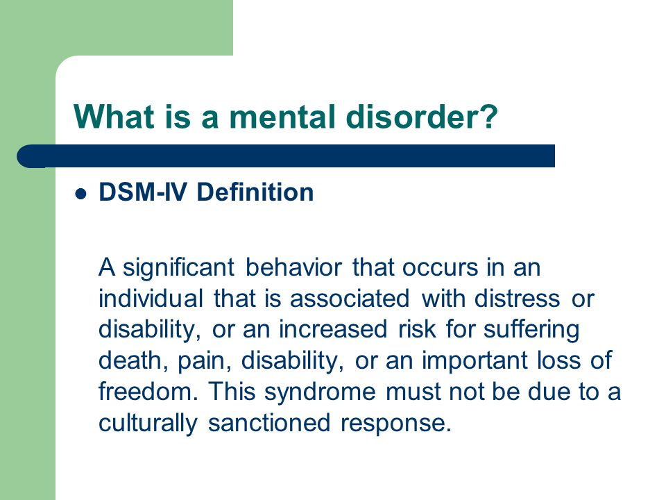 What is a mental disorder.