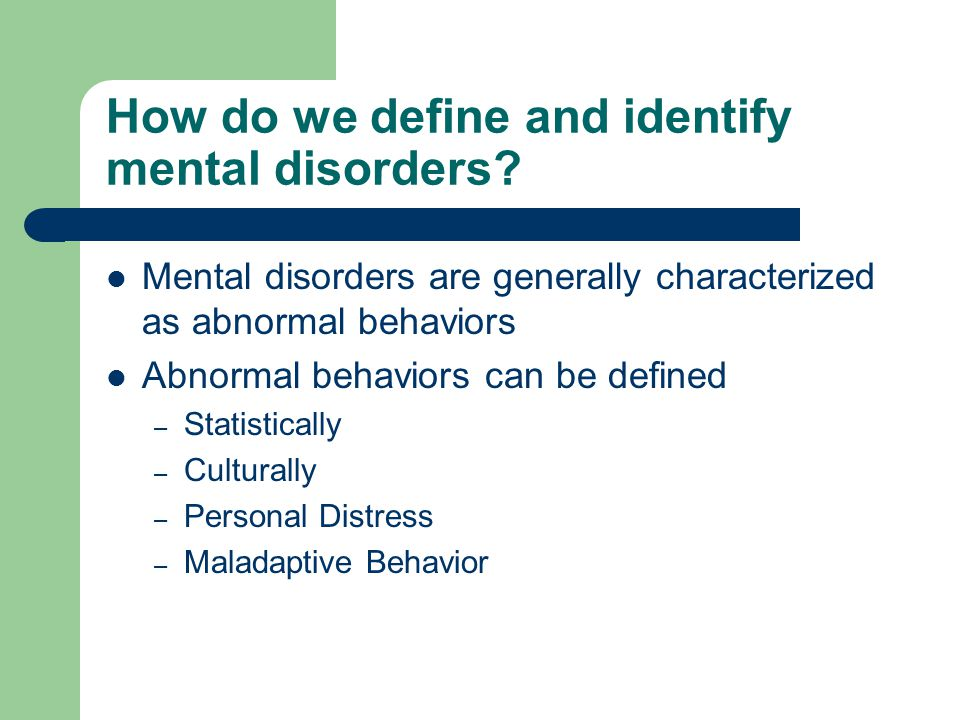 How do we define and identify mental disorders.