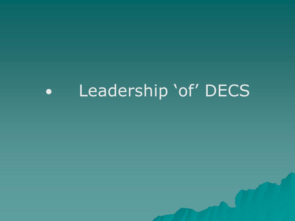 Leadership 'of' DECS