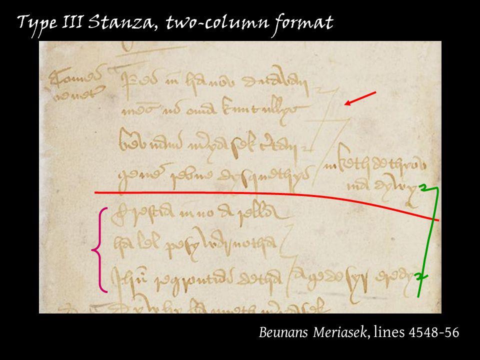 Beunans Meriasek, lines 4548-56 Type III Stanza, two-column format
