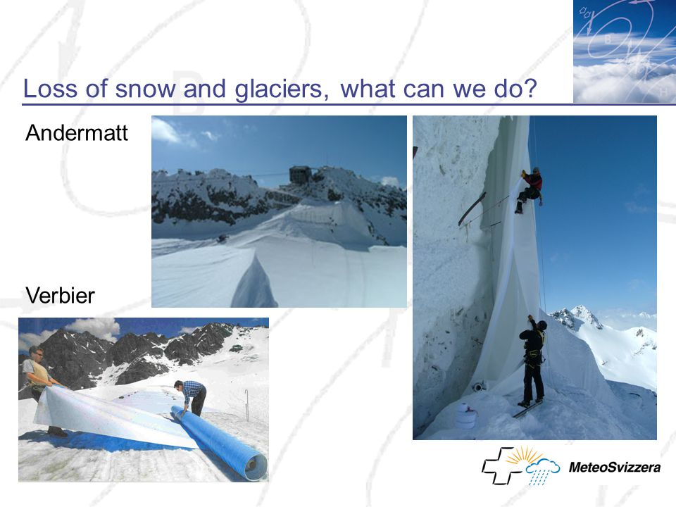 Loss of snow and glaciers, what can we do Andermatt Verbier