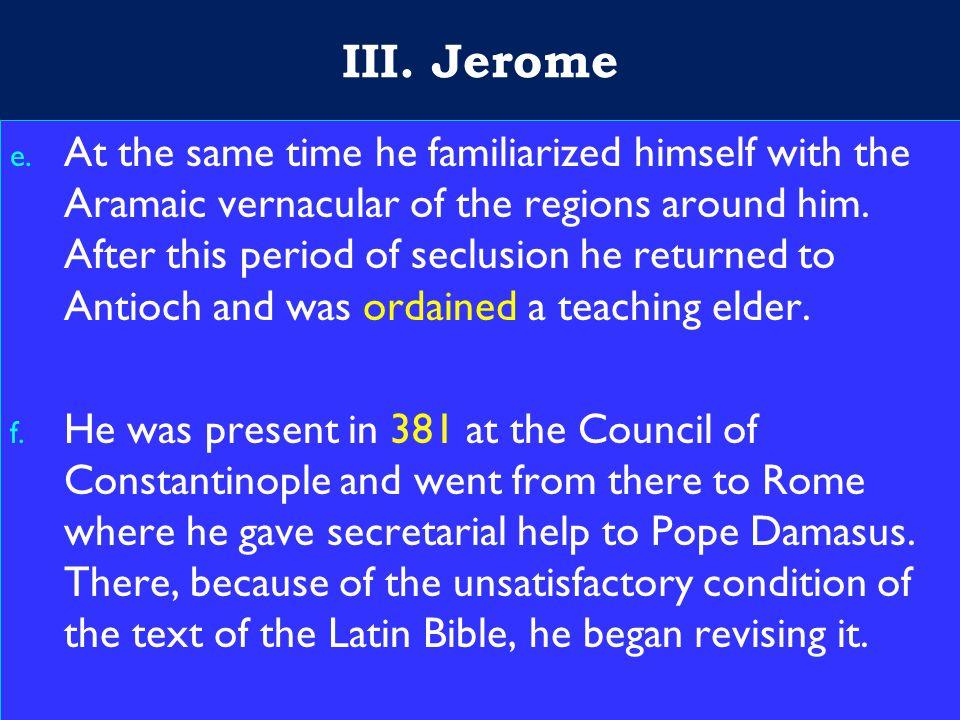 14 III. Jerome e.