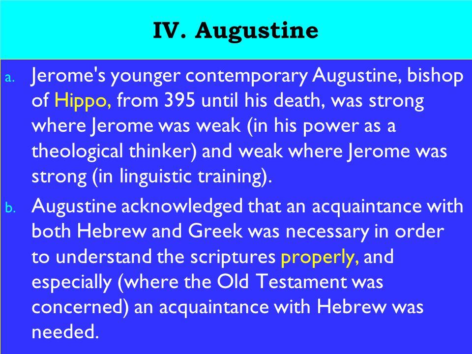 20 IV. Augustine a.