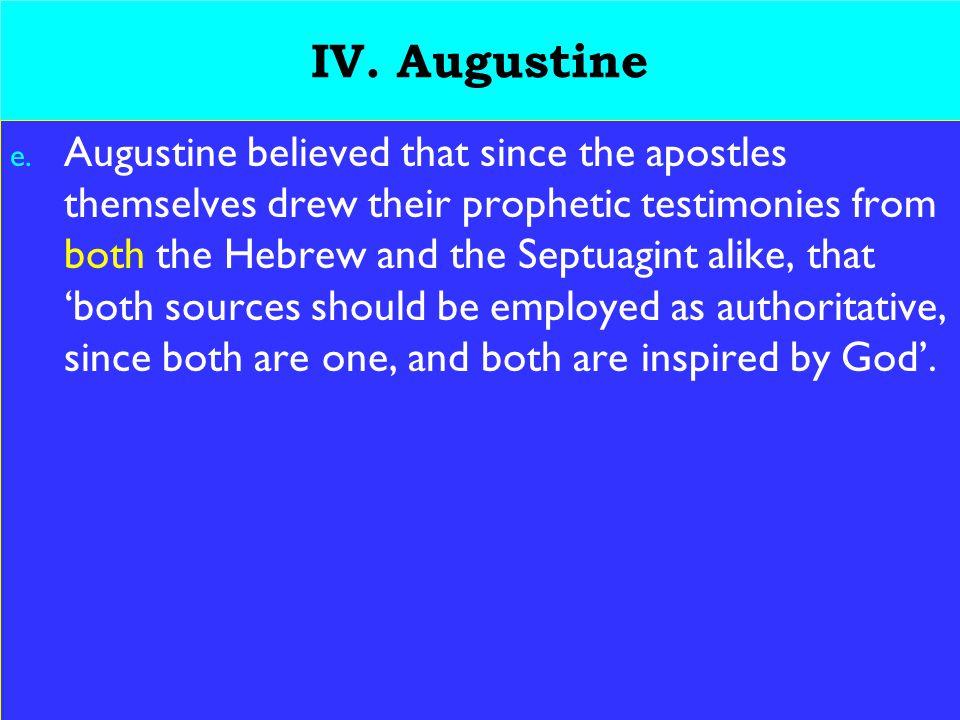 22 IV. Augustine e.