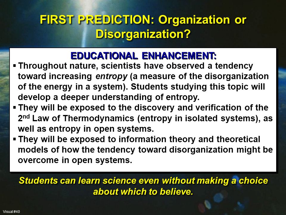 EDUCATIONAL ENHANCEMENT: FIRST PREDICTION: Organization or Disorganization.