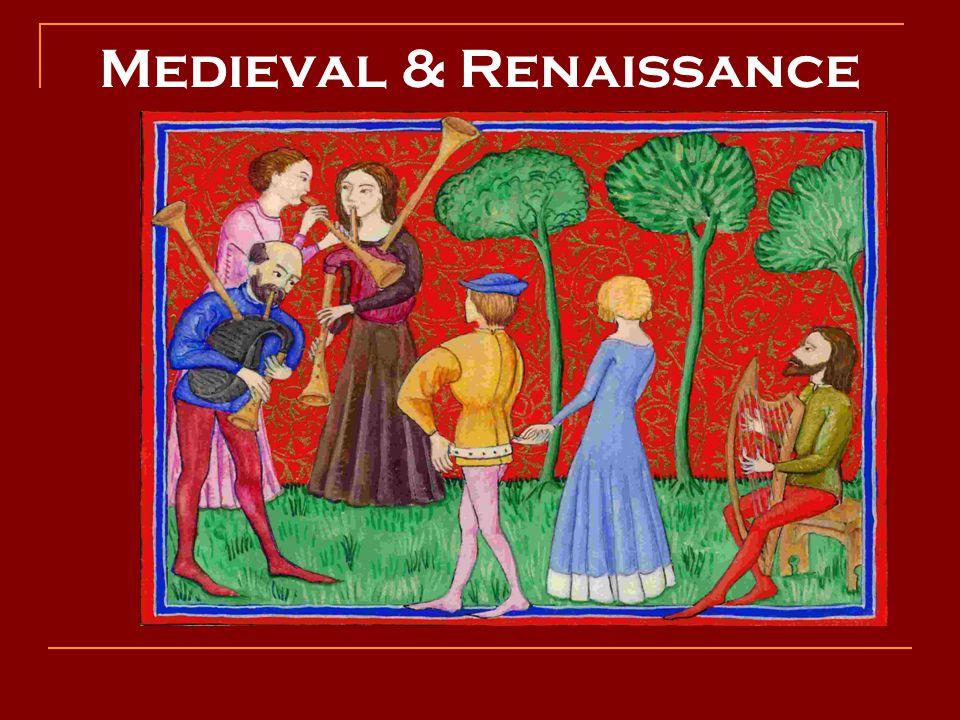 Medieval & Renaissance
