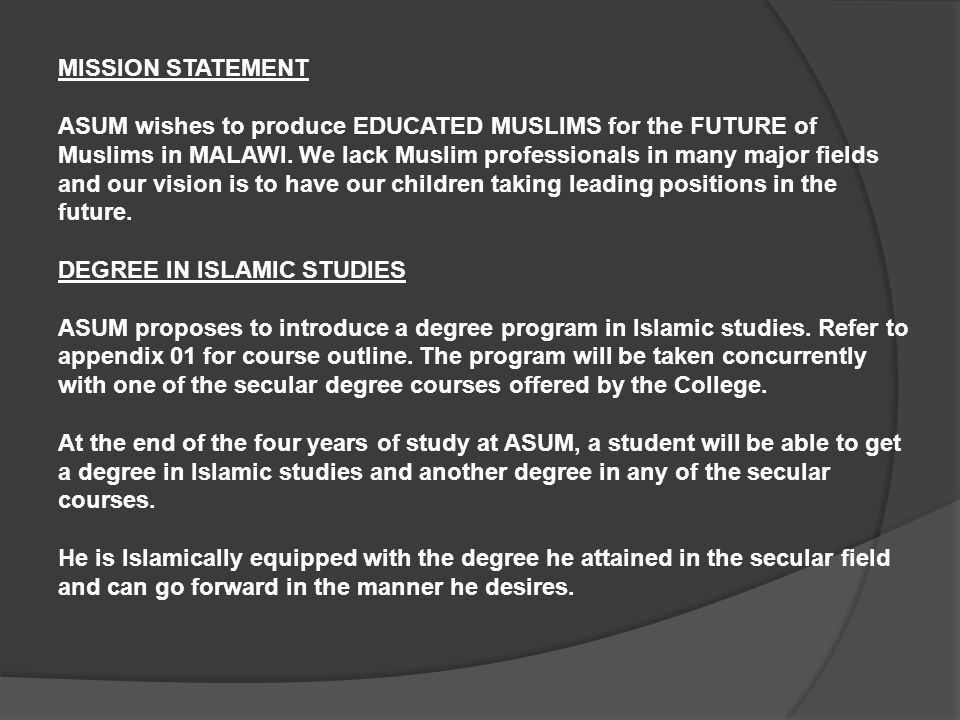 BACKGROUND The degree in islamic studies shall be taken in parallel to one of the following secular courses: 1.