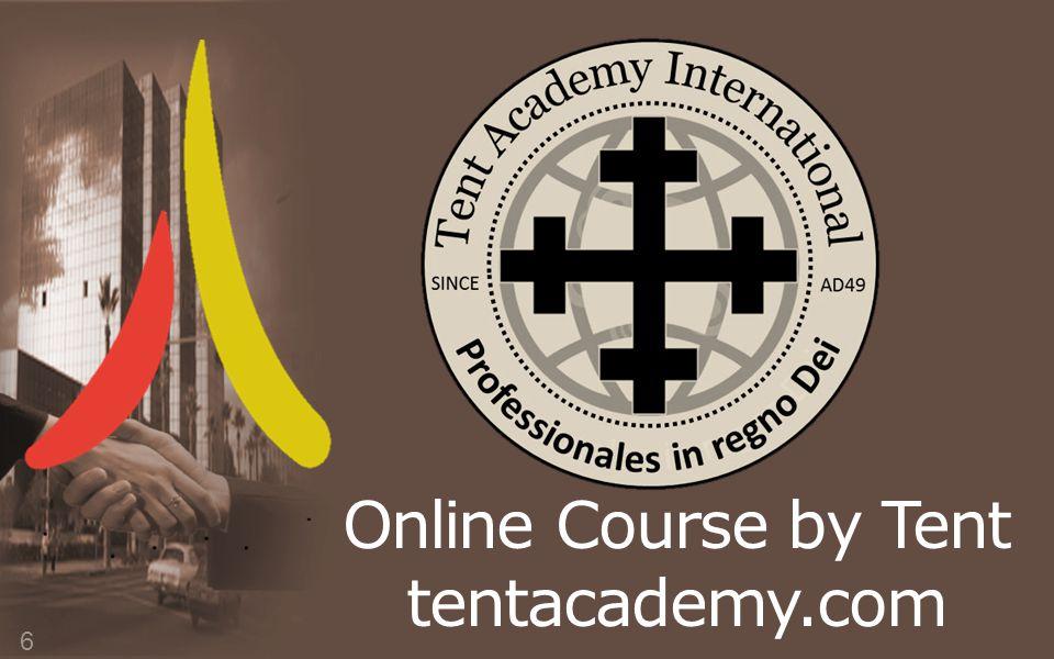 Online Course by Tent tentacademy.com 6