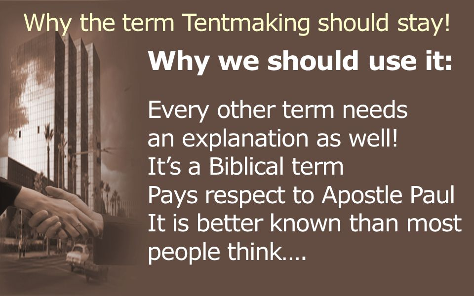 Why the term Tentmaking should stay.