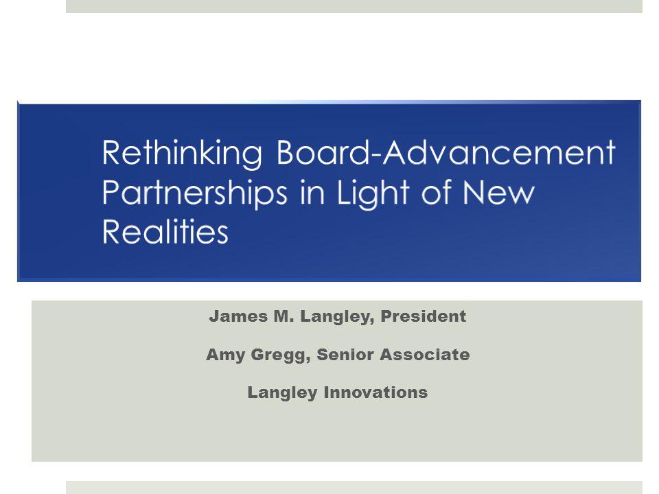 James M. Langley, President Amy Gregg, Senior Associate Langley Innovations