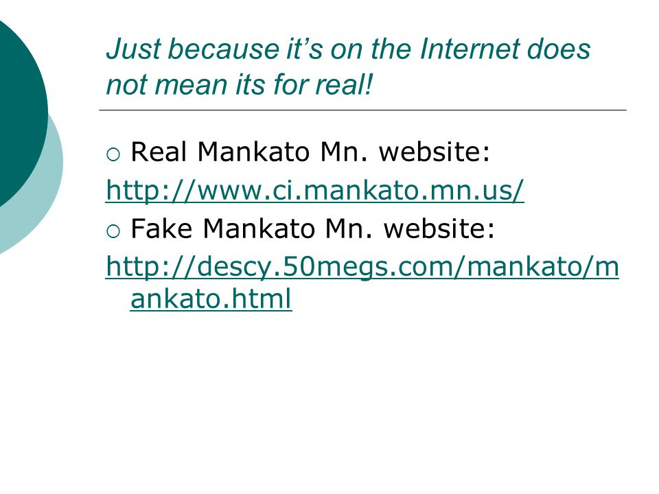 Just because it's on the Internet does not mean its for real.