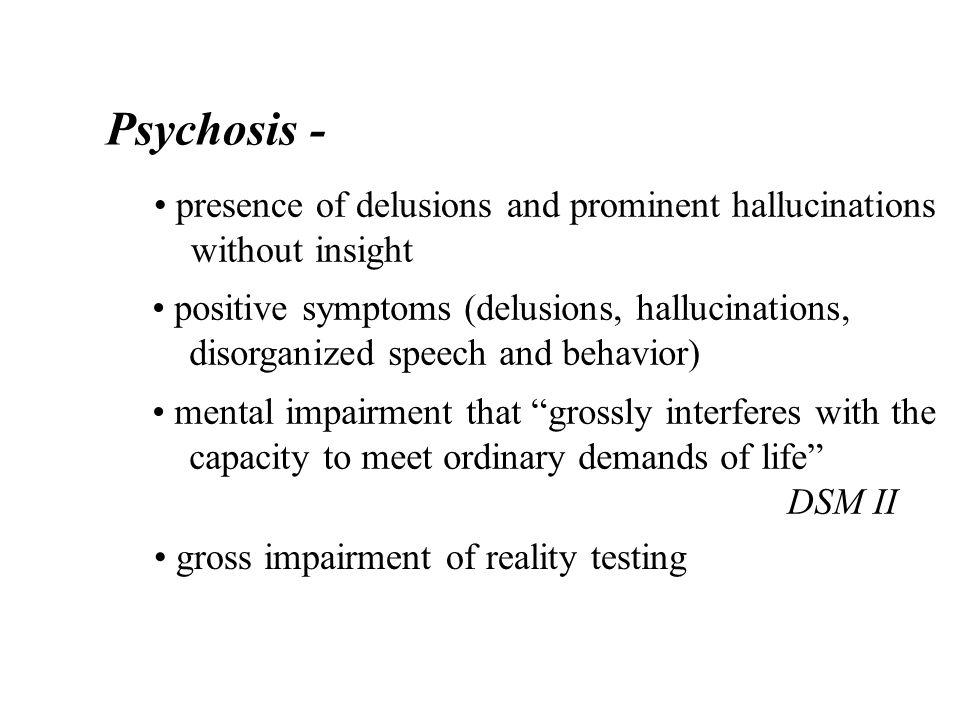 Psychotic Disorders Schizophreniform Disorder Delusional Disorder Brief Psychotic Disorder Shared Psychotic Disorder Schizophrenia Schizoaffective Disorder