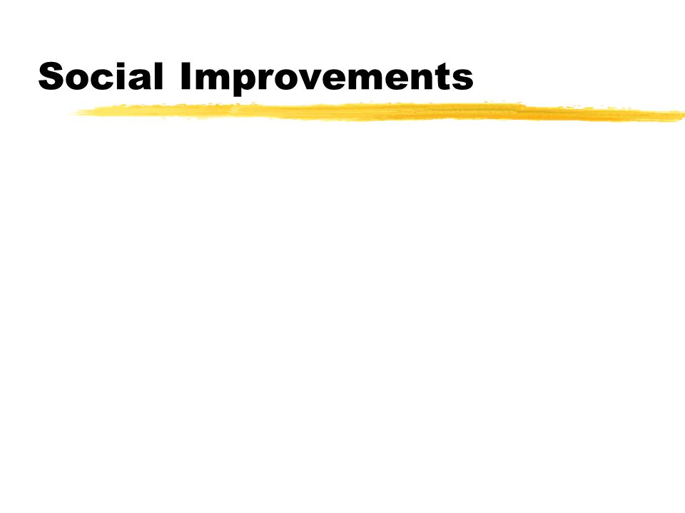 Social Improvements