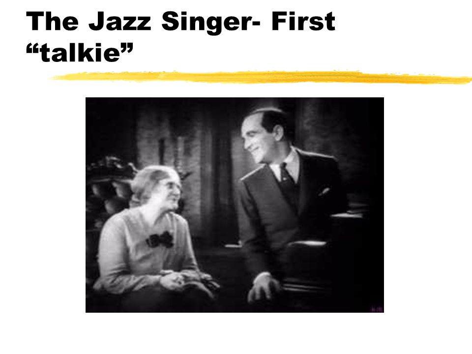 The Jazz Singer- First talkie