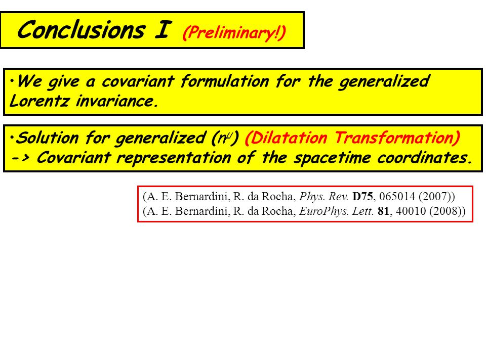 Solution for generalized (n µ ) (Dilatation Transformation) -> Covariant representation of the spacetime coordinates.