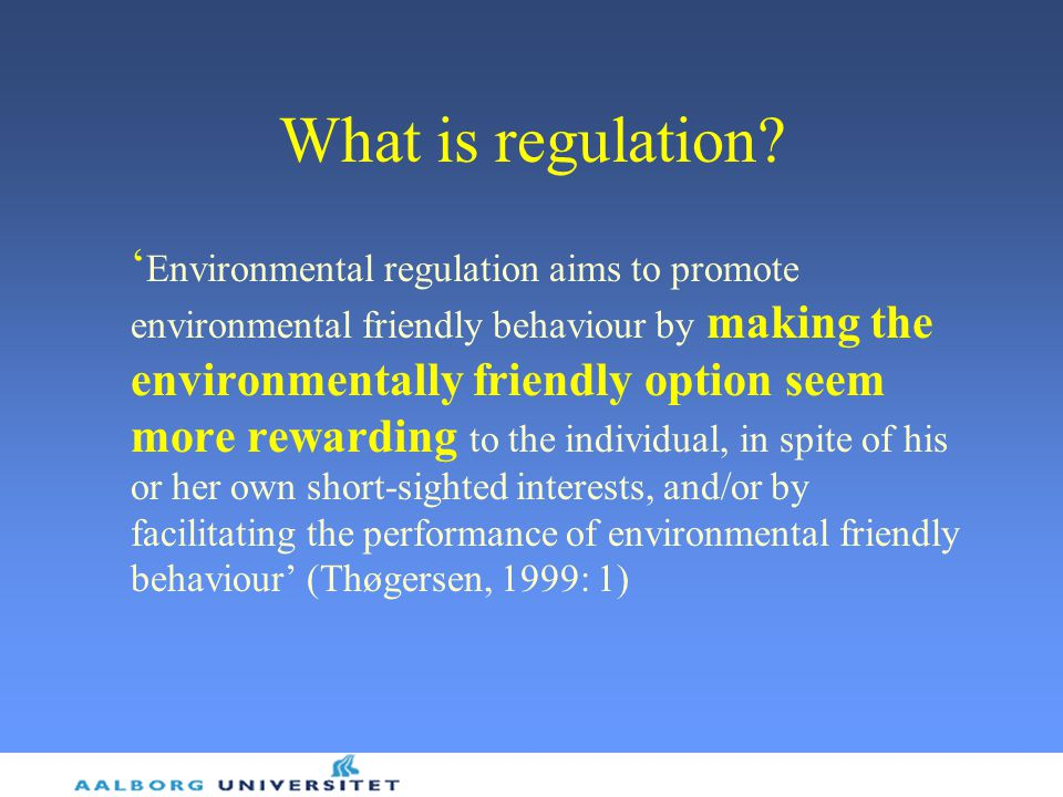 What is regulation.