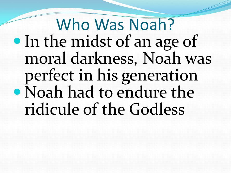Who Was Noah.