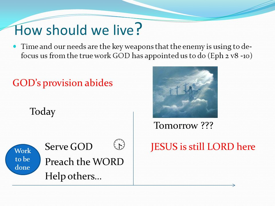 What to do in time of trouble  Why worry/complain when you can pray (Paul and Silas Act 16 v25) Gideon & 300 men through praise defeated the Midianites (Judges 7 v1-7, 22) The main things that can kill a Christian are fear and worry, not any of the problems You and GOD can't hold the same problem at the same time.