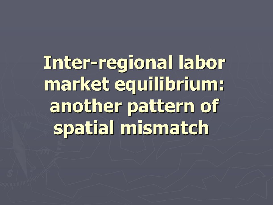 Inter-regional labor market equilibrium: another pattern of spatial mismatch