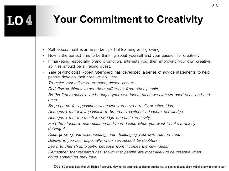 Your Commitment to Creativity Self-assessment is an important part of learning and growing. Now is the perfect time to be thinking about yourself and