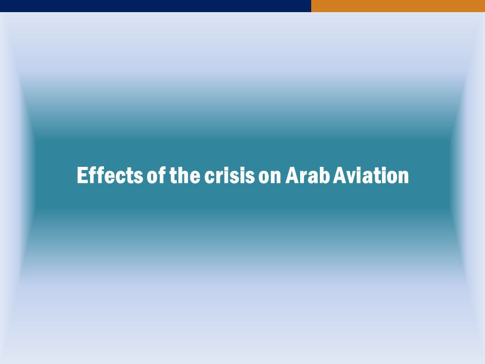 Effects of the crisis on Arab Aviation