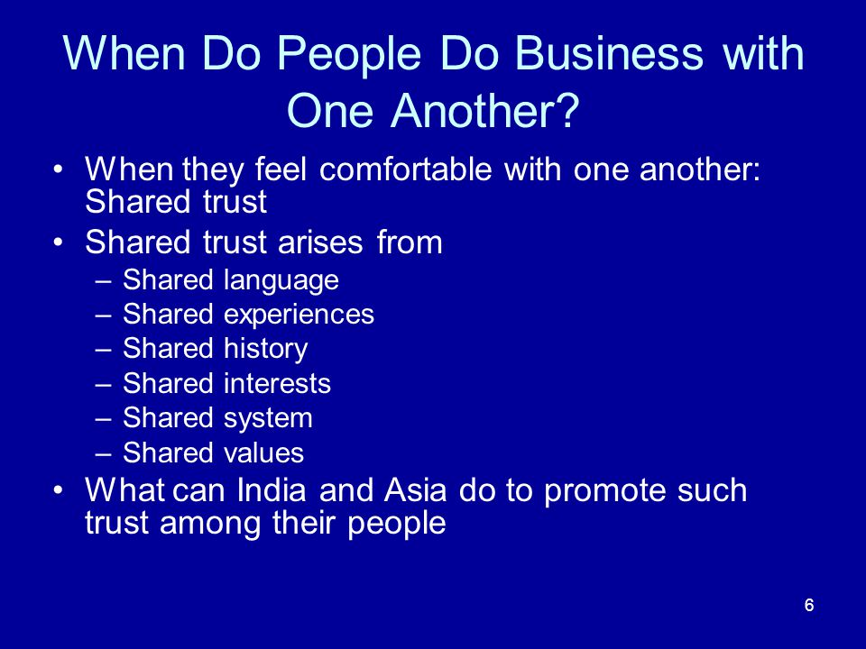 6 When Do People Do Business with One Another.
