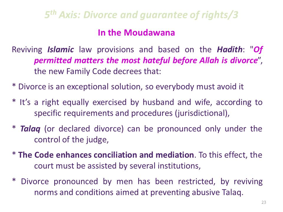 Originality of Islamic law/2 Shari a tried to abolish abusive repudiation practices widely exercised in pre-Islamic society… But, socio-political, legal, economic and cultural decline favored re-emergence of such customs and offensive practices degrading for women.