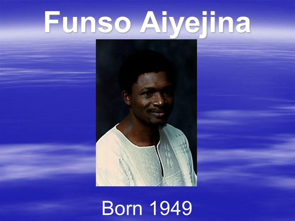 Funso Aiyejina Born 1949
