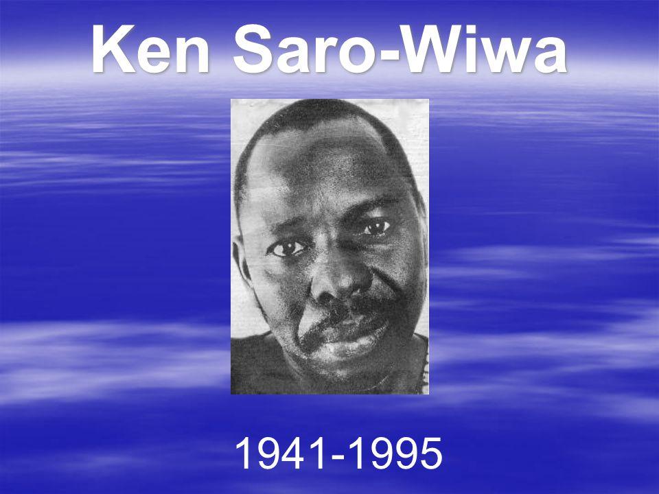 Ken Saro-Wiwa 1941-1995