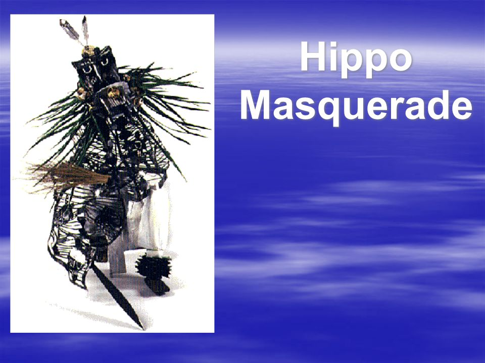 Hippo Masquerade
