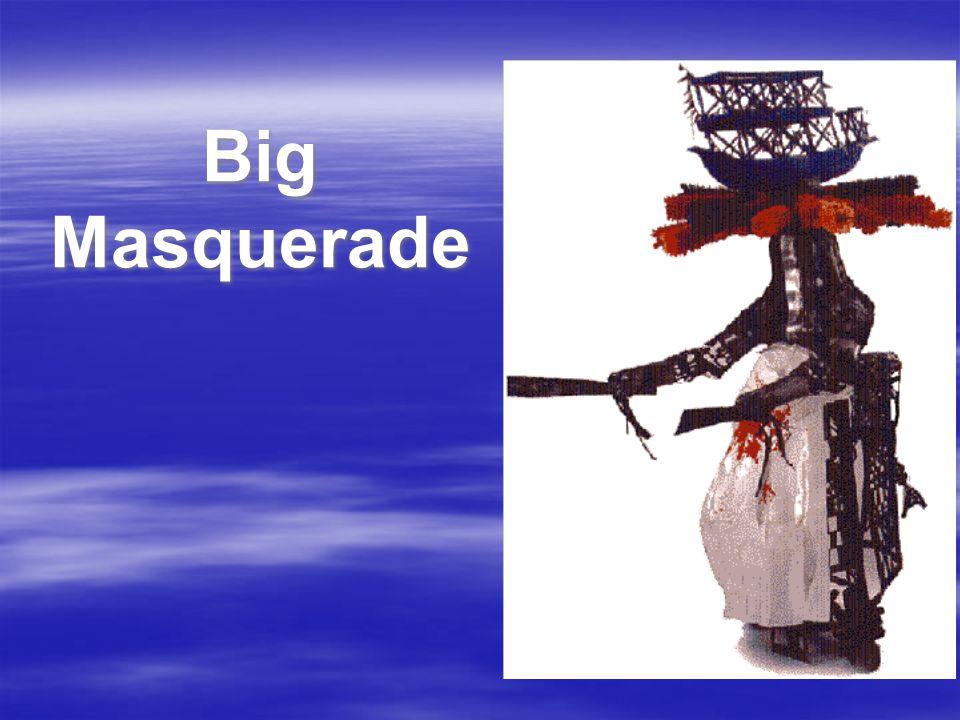 Big Masquerade