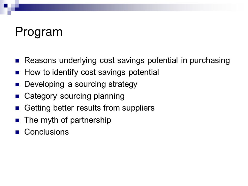 Cost saving potential in purchasing (1) Companywide programs focused on cost reduction seem to be successful.