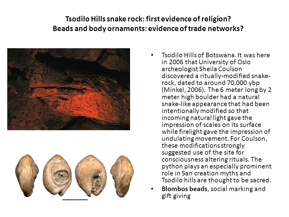Tsodilo Hills snake rock: first evidence of religion.