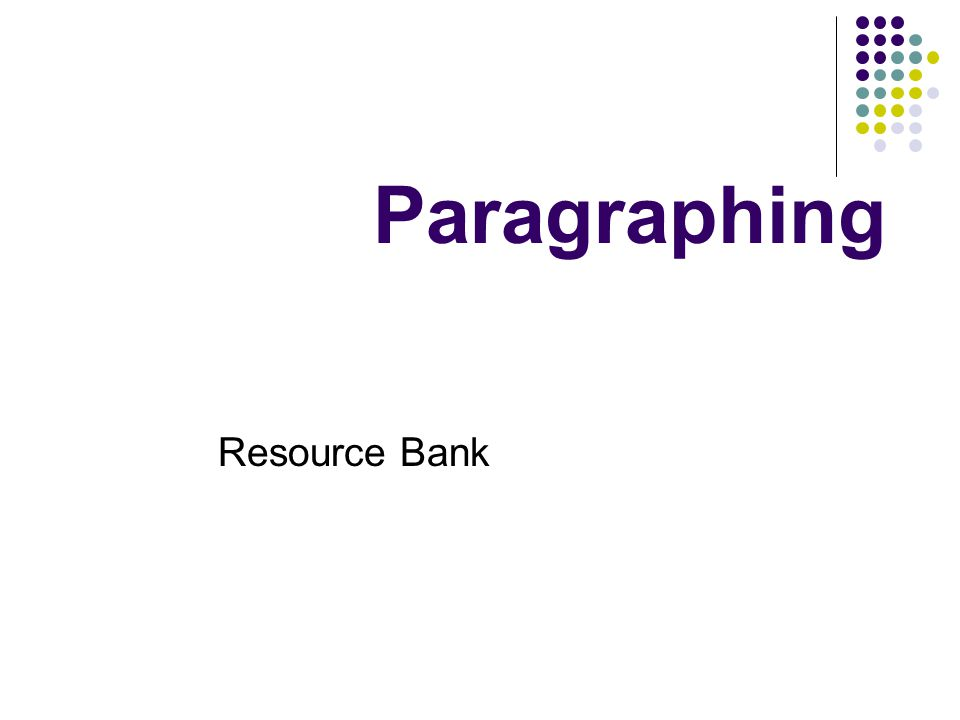 Paragraphing Resource Bank