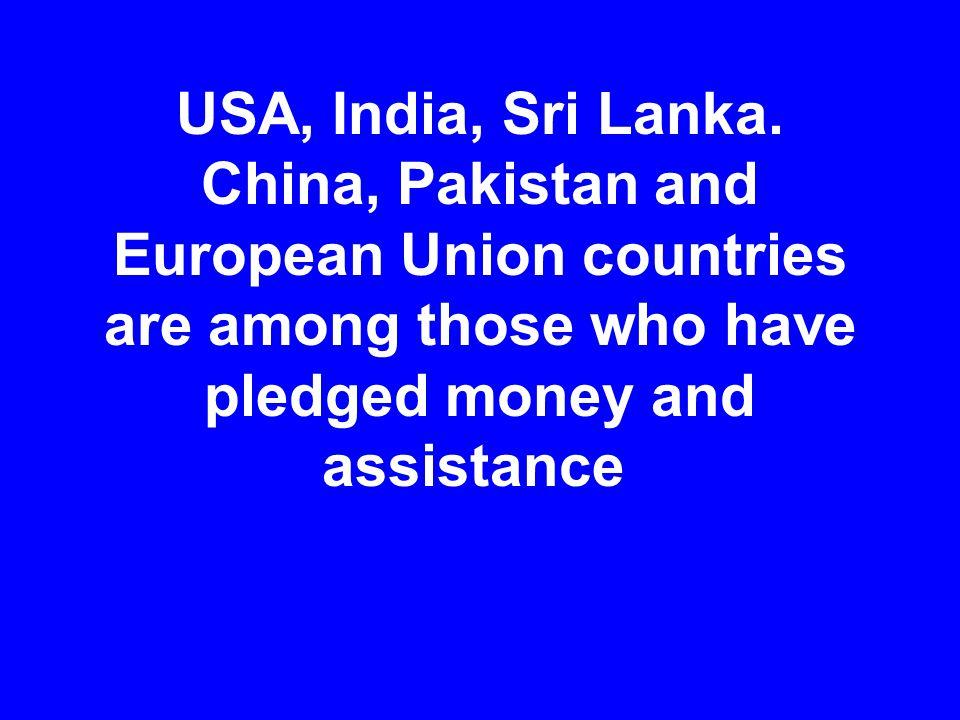 USA, India, Sri Lanka.