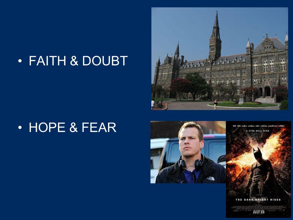 FAITH & DOUBT HOPE & FEAR 2