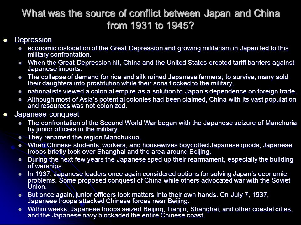 What was the source of conflict between Japan and China from 1931 to 1945.