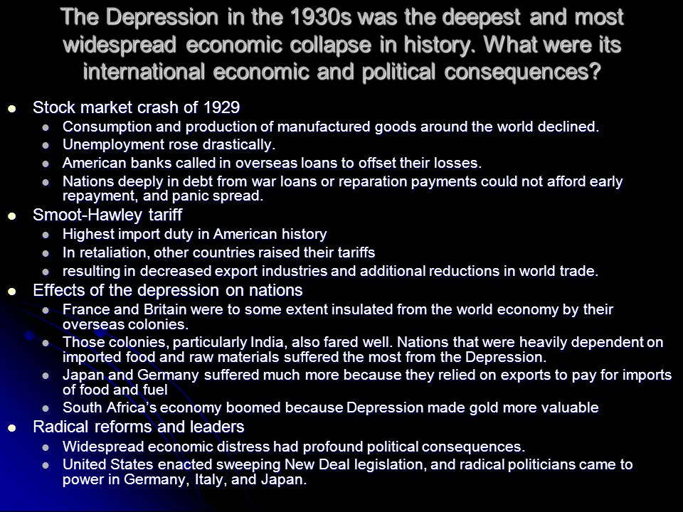 The Depression in the 1930s was the deepest and most widespread economic collapse in history.