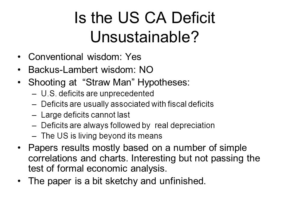 Is the US CA Deficit Unsustainable.