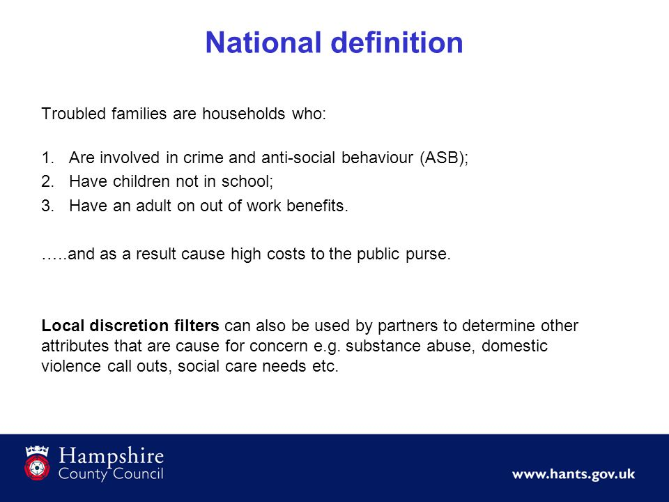 National definition Local discretion filters can also be used by partners to determine other attributes that are cause for concern e.g. substance abus